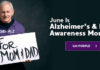 June is Alzheimer's & Brain Awareness Month